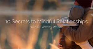 Picture Ad - 10 Secrets to Mindfulness Reationships